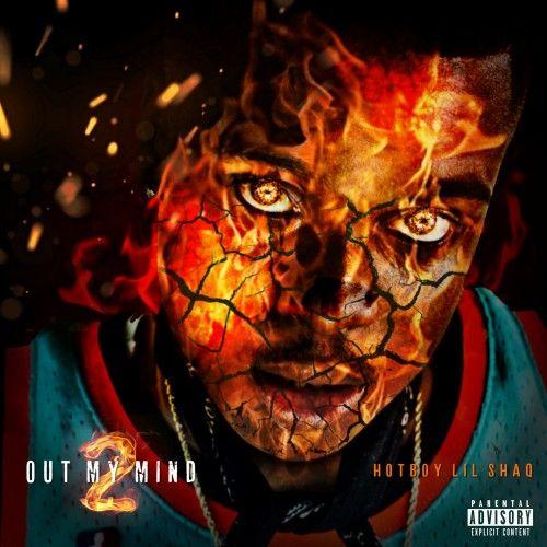 Out My Mind 2  - HotBoy Lil Shaq
