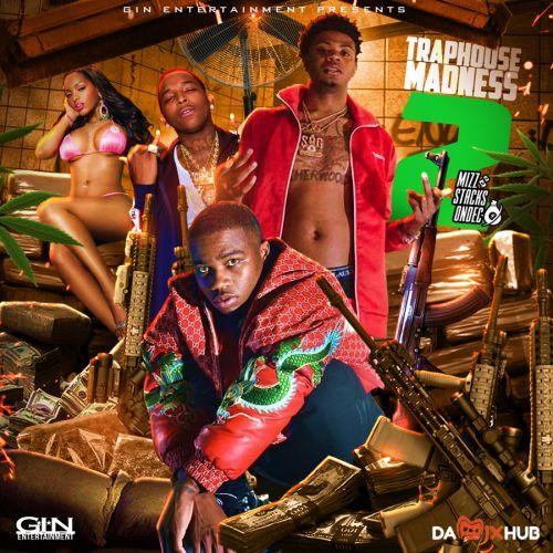 TrapHouse Madness 2 - MizzStacksOnDec x GIN Entertainment
