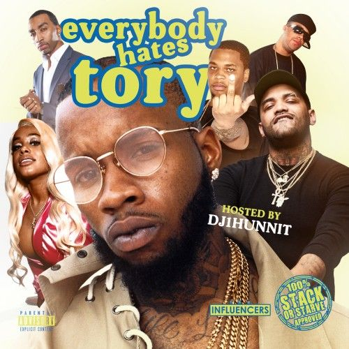 Everybody Hates Tory - DJ 1Hunnit, Stack Or Starve