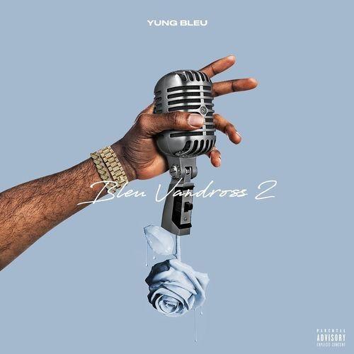 Bleu Vandross 2 - Yung Bleu