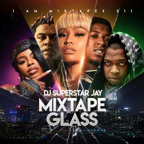 I Am Mixtapes 211 - Superstar Jay