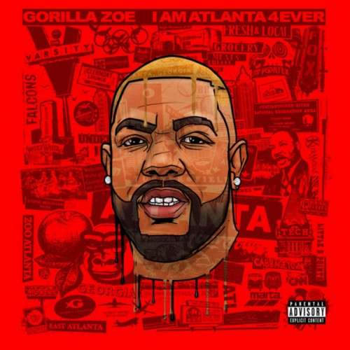 Gorilla Zoe - I Am Atlanta 4Ever