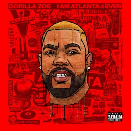 I Am Atlanta 4Ever - Gorilla Zoe