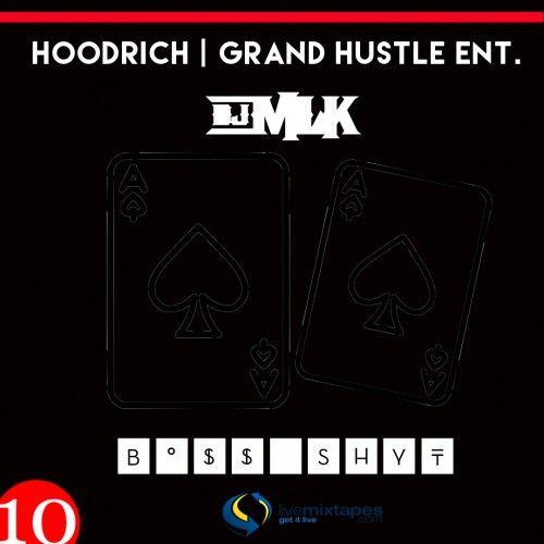 Boss Shyt 10 - DJ MLK