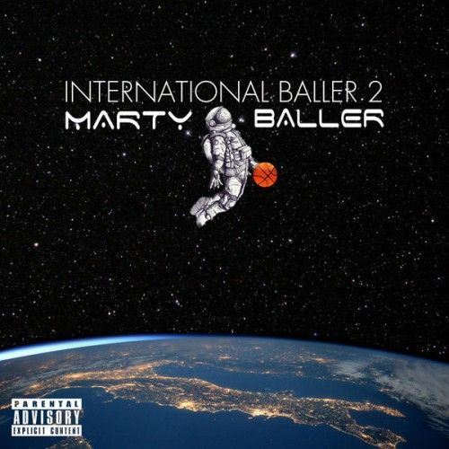 International Baller 2 - Marty Baller
