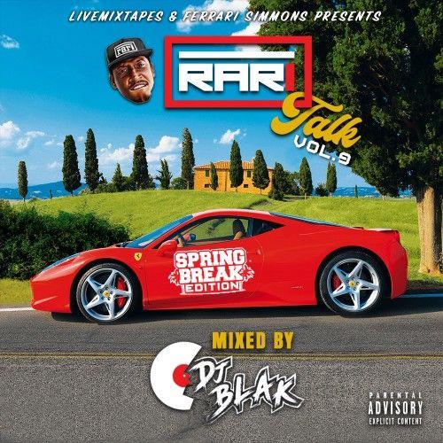 Rari Talk 9 - Ferrari Simmons, DJ Blak