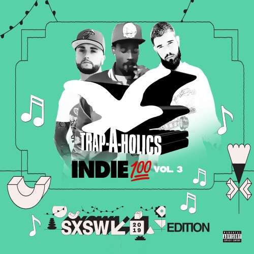 Various Artists - Indie 100 Vol. 3 (#SXSWEdition)