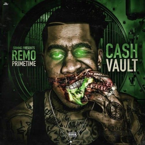 Cash Vault - Remo Primetime (Dirty Glove Bubba)