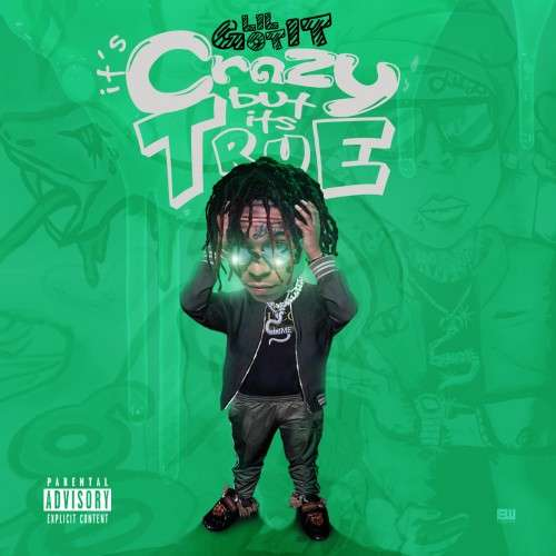 Lil GotIt - Crazy But It's True