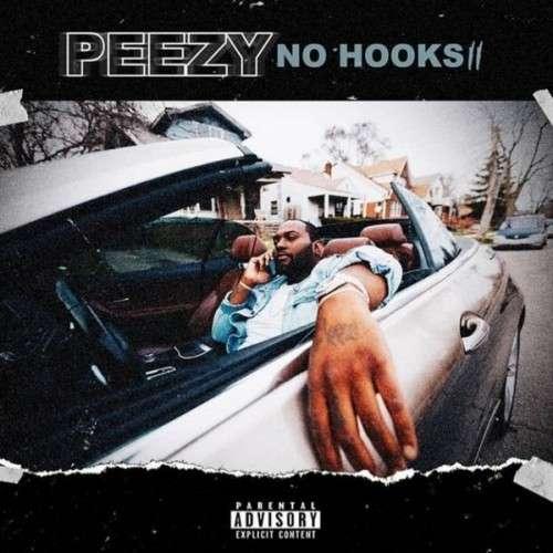 Peezy - No Hooks II
