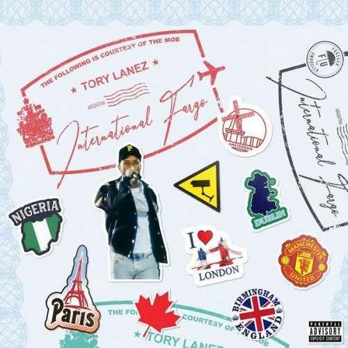 Tory Lanez - International Fargo