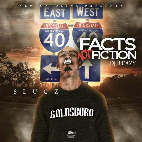 Slugz - Facts Not Fiction