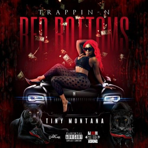 Trappin N Red Bottoms - Tiny Montana (DJ RedFx)