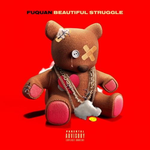 Beautiful Struggle - Fuquan (iLoveMyPlug)