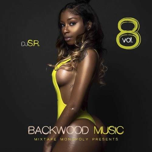 Various Artists - Backwood Music 8 (Only Good Vibes Edition)
