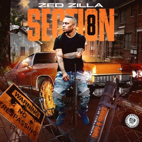 Section 8 - Zed Zilla (Traps-N-Trunks)
