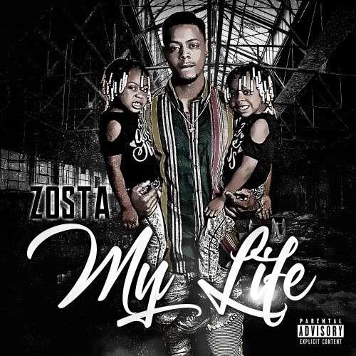 Zosta - My Life