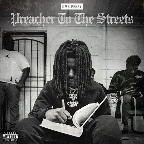 Preacher To The Streets - OMB Peezy