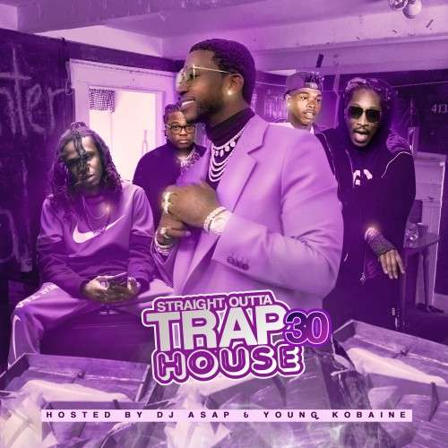 Various Artists - Straight Outta Trap House 30