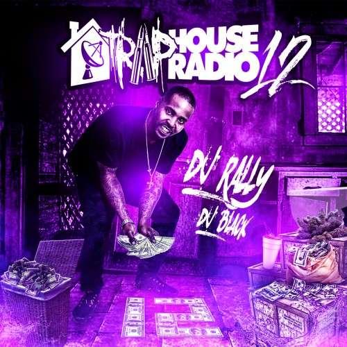 Various Artists - Traphouse Radio 12