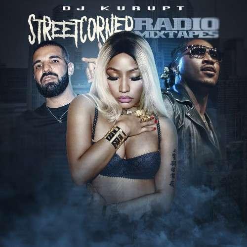 Various Artists - Streetcorner Radio Mixtape (Nicki Minaj)