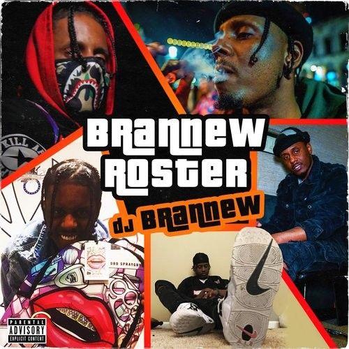 Brannew Roster - DJ Brannew
