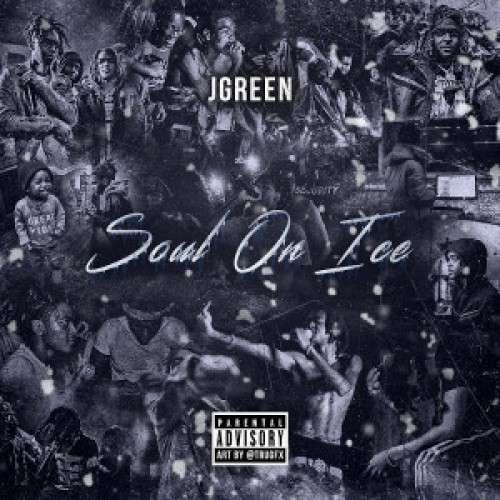 JGreen - Soul On Ice