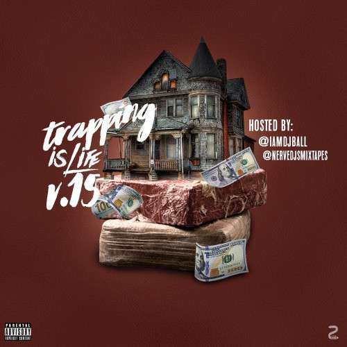 Various Artists - Trapping Is Life 15