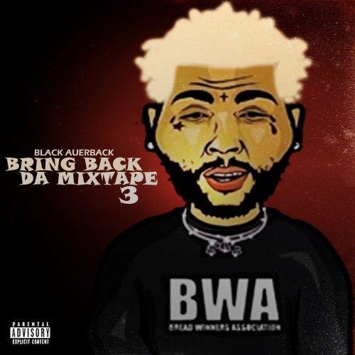 Bring Back Da Mixtape 3 -