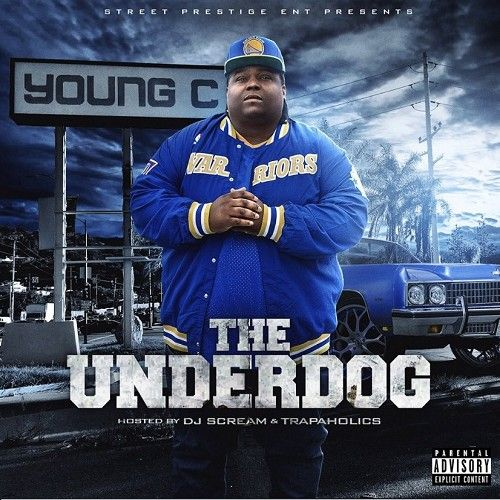 The Underdog - Young C (Trap-A-Holics, DJ Scream)