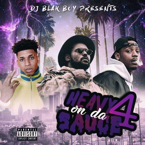 Heavy On Da Sauce 4 - DJ Blakboy