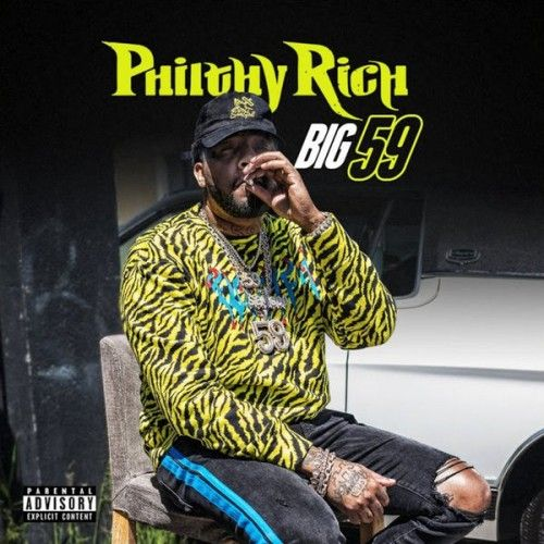 Big 59 - Philty Rich