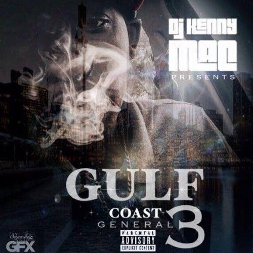 Gulf Coast General 3 - DJ Kenny Mac