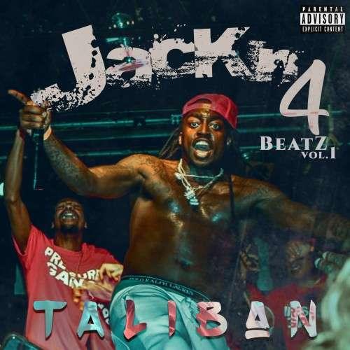 Taliban - Jackin 4 Beatz