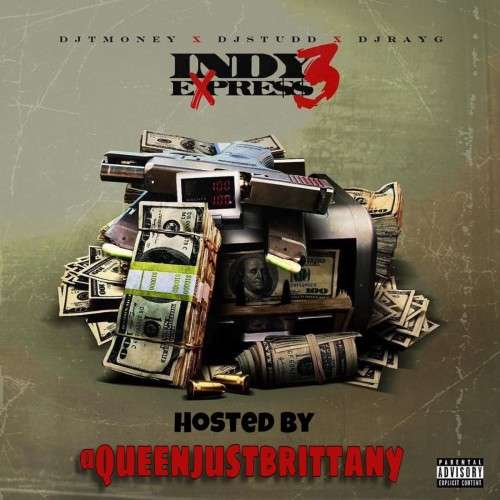 Various Artists - Indy Express 3 (Hosted By QueenJustBrittany)