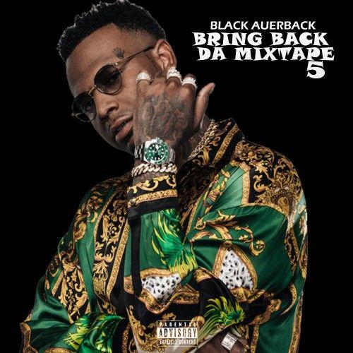 Bring Back Da Mixtape 5 -