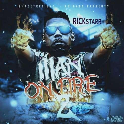 RickStarr - Man On Fire 2