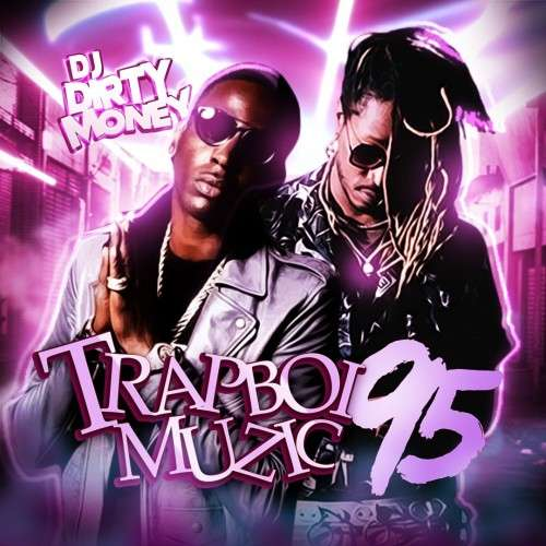 Various Artists - Trapboi Muzic 95