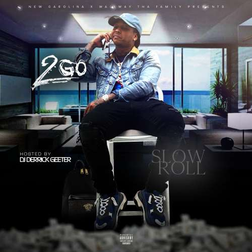 2go - Slow Roll