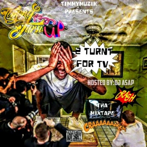 2 Turnt For TV - Timmy TurnUp (DJ ASAP)