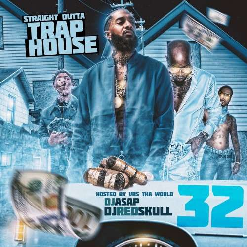 Various Artists - Straight Outta Trap House 32