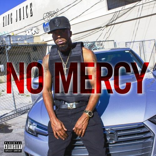 No Mercy - King Juice