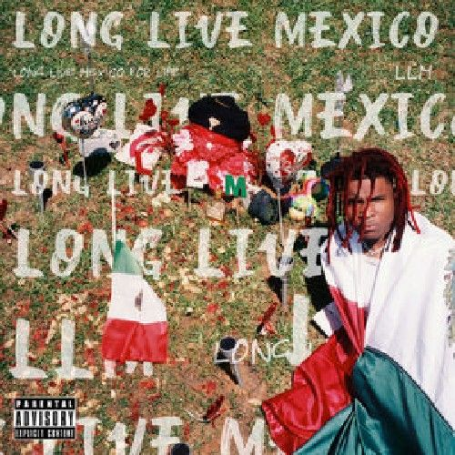 Long Live Mexico - Lil Keed (YSL)