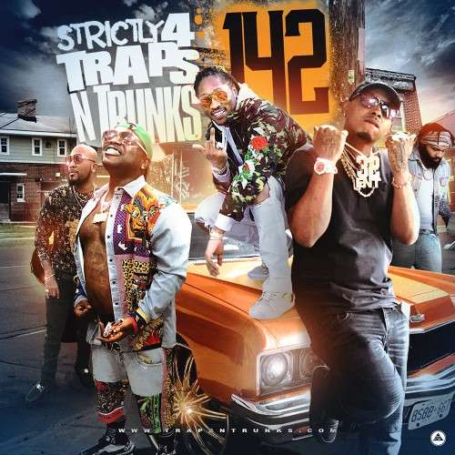 Various Artists - Strictly 4 The Traps N Trunks 142