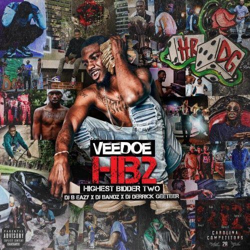 Highest Bidder 2 - Veedoe (DJ B Eazy, DJ Derrick Geeter, DJ Bandz)
