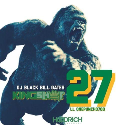 King Shxt 27 - Black Bill Gates