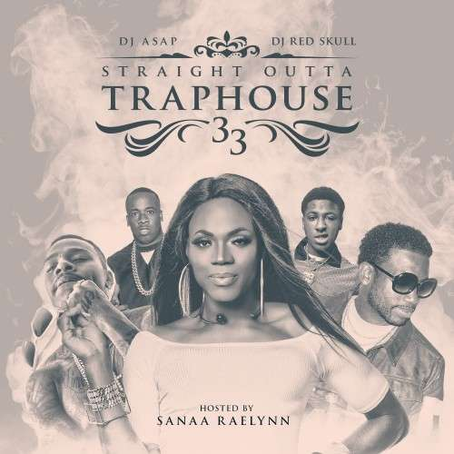 Various Artists - Straight Outta Trap House 33