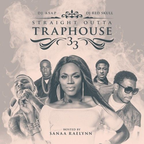 Straight Outta Trap House 33 - DJ ASAP, DJ Red Skull