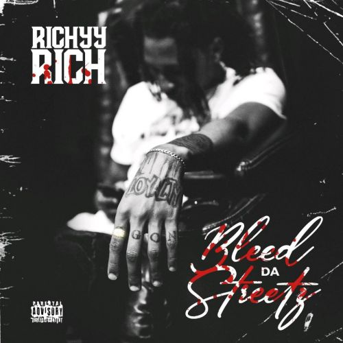 Bleed Da Streetz - Richyy Rich (DJ Rell)