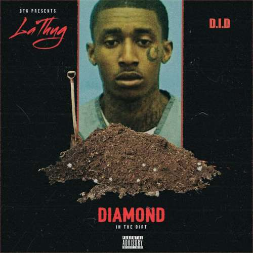 LaThug - Diamond In The Dirt